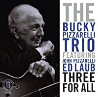 Three for All by BUCKY PIZZARELLI (2014-02-18)