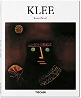 Paul Klee: 1879-1940: Poet of Colours, Master of Lines (Basic Art Series 2.0)