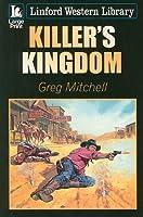 Killer's Kingdom (Linford Western Library)