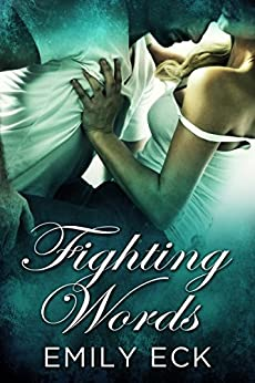 Fighting Words by [Eck, Emily]