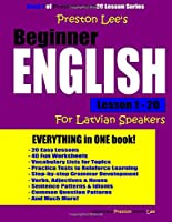 Preston Lee's Beginner English Lesson 1 - 20 For Latvian Speakers