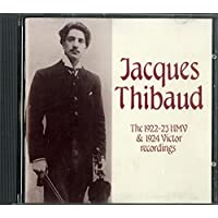 The 1922-23 HMV & 1924 Victor Recordings [Jacques Thibaud][Jacques Thibaud][CD]