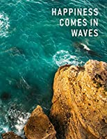 """Happiness Comes in Waves: 24 Month Weekly Planner - Nautical Bliss, 7.44"""" x 9.69"""""""