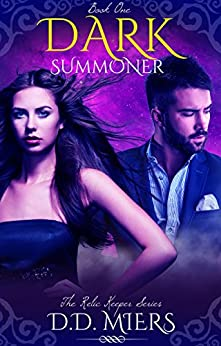 Dark Summoner: A Paranormal Romance (Relic Keeper Series Book 1) by [Miers, D.D.]