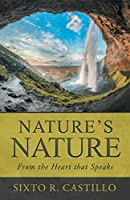 Nature's Nature: From the Heart that Speaks