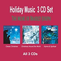 Pianist Bradley Joseph's HOLIDAY MUSIC 3 CD Set - Classic Christmas Christmas Around The World Hymns & Spiritual Songs【CD】 [並行輸入品]
