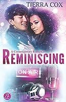 Reminiscing: A Contemporary Romance