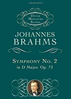 Brahms: Symphony No. 2 in d Major, Op.73 (Dover Miniature Scores)