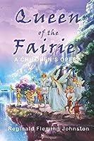 Queen of The Fairies: A Children's Opera