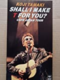 SHALL I MAKE T FOR YOU?〜CAFE JAPAN TOUR〜 [VHS]
