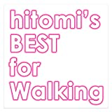 hitomi's BEST for Walking
