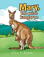 Mary, the Wise Kangaroo