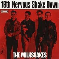 19th Nervous Shakedown by Thee Milkshakes (1994-06-14)