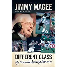 Different Class: My Favourite Sporting Memories