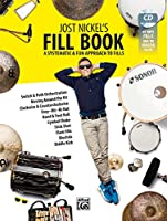 Jost Nickel's Fill Book: A Systematic & Fun Approach to Fills & Online Video