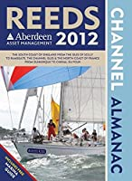 Reeds Channel Almanac 2012. Edited by Andy Du Port & Rob Buttress (Reed's Almanac)