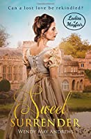 Sweet Surrender (Ladies of Mayfair)