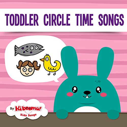 Toddler Circle Time Songs