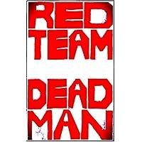 Red Team Dead Man (English Edition)