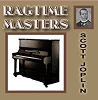 Ragtime Masters Series: Scott Joplin【CD】 [並行輸入品]