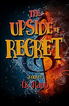 [Rapp, T.K.]のThe Upside of Regret (Aimless Perfection Book 1) (English Edition)