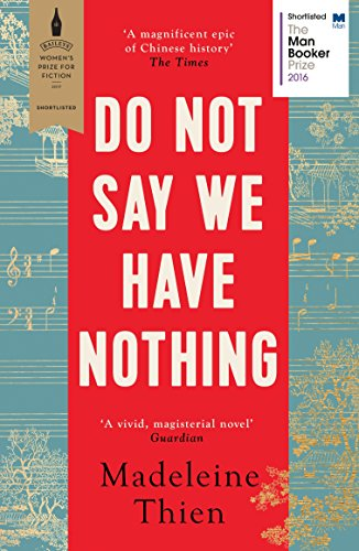 Do not say we have nothing ebook madeleine thien amazon do not say we have nothing by thien madeleine fandeluxe Gallery