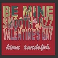 Be Mine, Smooth Jazz Valentine's Day 4