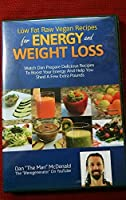 Low Fat Raw Vegan Recipes for Energy and Weight Loss
