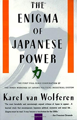 The Enigma of Japanese Power: People and Politics in a Stateless Nationの詳細を見る