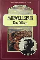 Farewell Spain (Virago/Beacon Travelers)