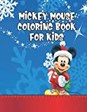 Mickey Mouse Coloring Book For Kids: Mickey Mouse Coloring Book For Kids, Mickey Mouse Christmas Book.  20 Story Paper Pages. 8.5 in x 11 in Cover.