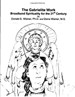 The Gabrielite Work: Broadband Spirituality for the 21st Century