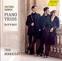 スメタナ&ドヴォルザーク : ピアノ三重奏曲集 (Smetana | Dvorak : Piano trios Op.15 & Op.65 / Trio Atanassov) [輸入盤]