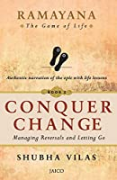 Ramayana: The Game of Life - Book 2: Conquer Change