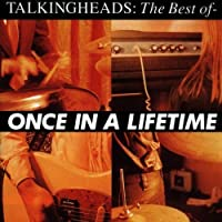 Once In A Lifetime by TALKING HEADS (2000-06-13)