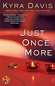 Just Once More (Just One Night Series) by [Davis, Kyra]