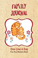Family Journal: One Line A Day - Five-Year Memory Book - Cute Cats Cover - Undated: Start Any Day Of The Year (One Line Journals)