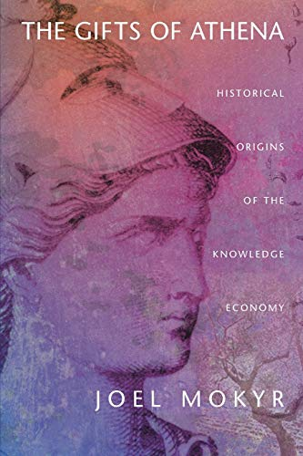 Download The Gifts Of Athena: Historical Origins Of The Knowledge Economy 0691120137