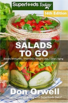 Salads To Go by [Orwell, Don]