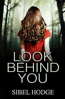 Look Behind You by [Hodge, Sibel]
