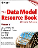 The Data Model Resource Book: A Library of Universal Data Models for All Enterprises: 1