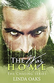 The Way Home (The Chasing Series Book 3) by [Oaks, Linda]