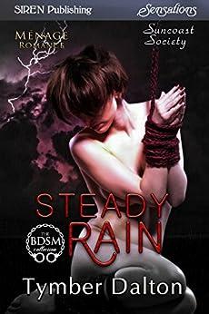 Steady Rain [Suncoast Society] (Siren Publishing Sensations) by [Dalton, Tymber]