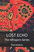 Lost Echo: An Elephant Story (The Whispers Series)