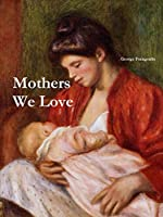 Mothers We Love, Large Format