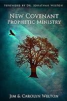 New Covenant Prophetic Ministry [並行輸入品]