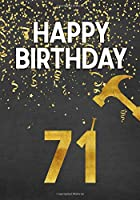 Happy Birthday 71: Keepsake Journal Notebook Space For Best Wishes, Messages & Doodling V71