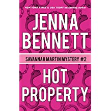 Hot Property: A Savannah Martin Novel (Savannah Martin Mysteries Book 2)