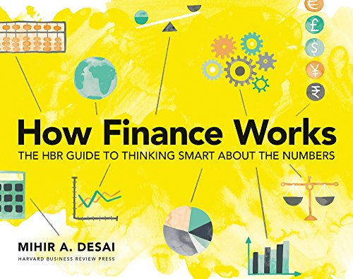 How Finance Works: The HBR Guide to Thinking Smart About the Numbers (English Edition)