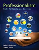 Professionalism: Skills for Workplace Success Plus NEW MyStudent SuccessLab with Pearson eText -- Access Card Package (4th Edition)